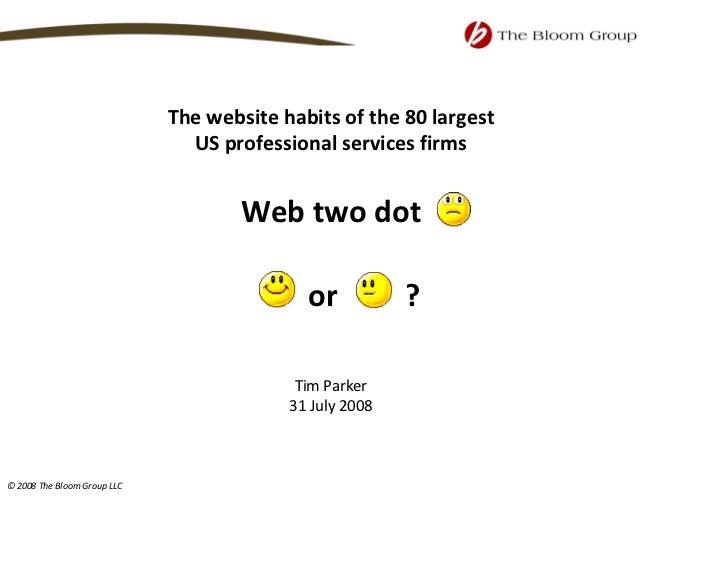 Thewebsitehabitsofthe80largest                                USprofessionalservicesfirms                       ...