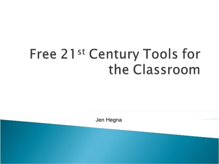Free 21st Century Tools for the Classroom