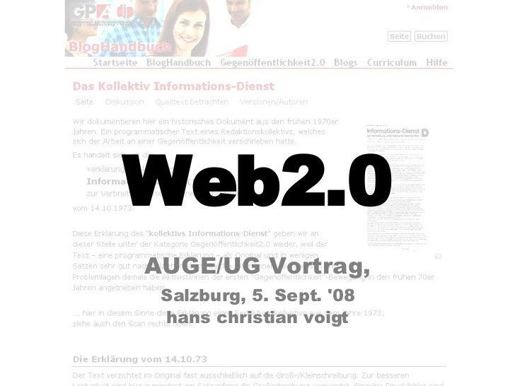 Web2.0 AUGE/UG Vortrag, Salzburg, 5. Sept. '08 hans christian voigt
