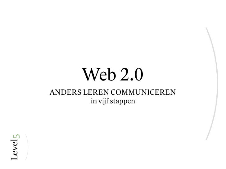 Web2.0: Communnicatie2.0