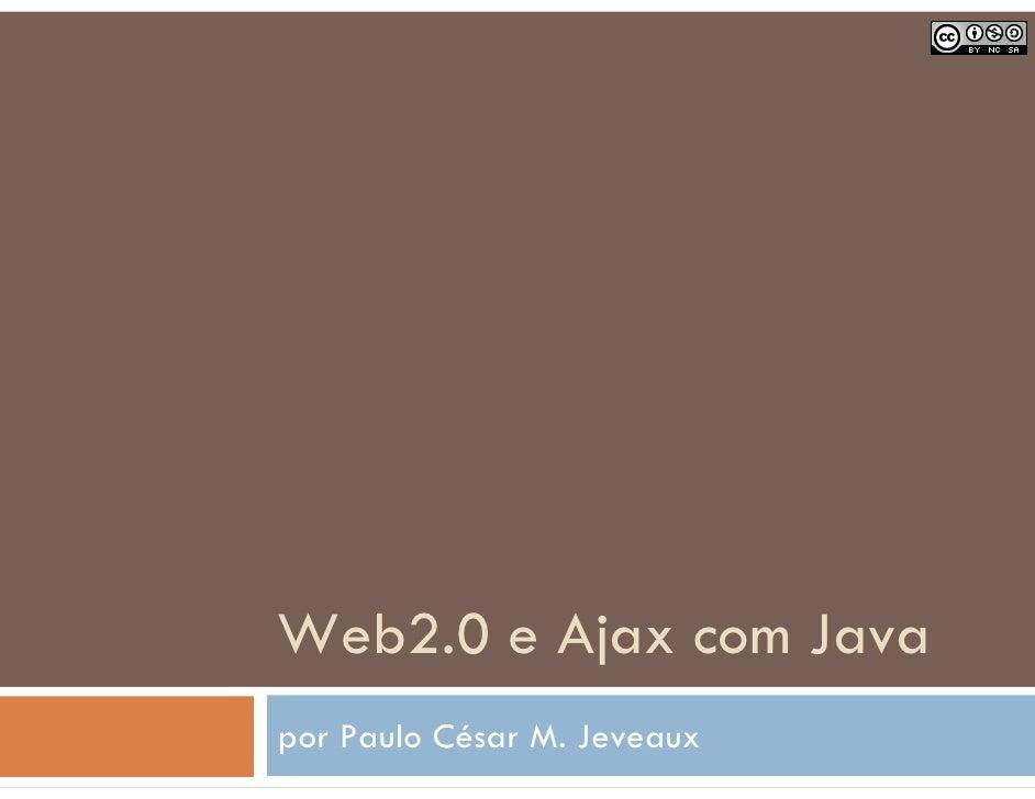 Web2.0 e Ajax