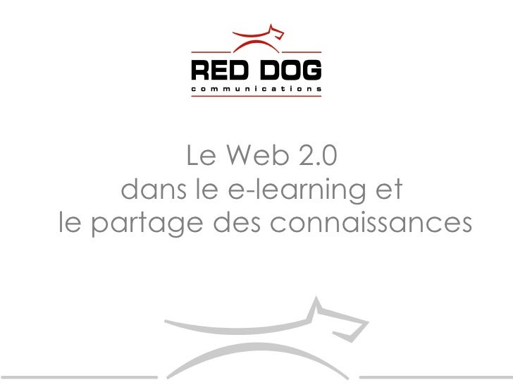 Le Web 2.0  dans le e-learning et  le partage des connaissances
