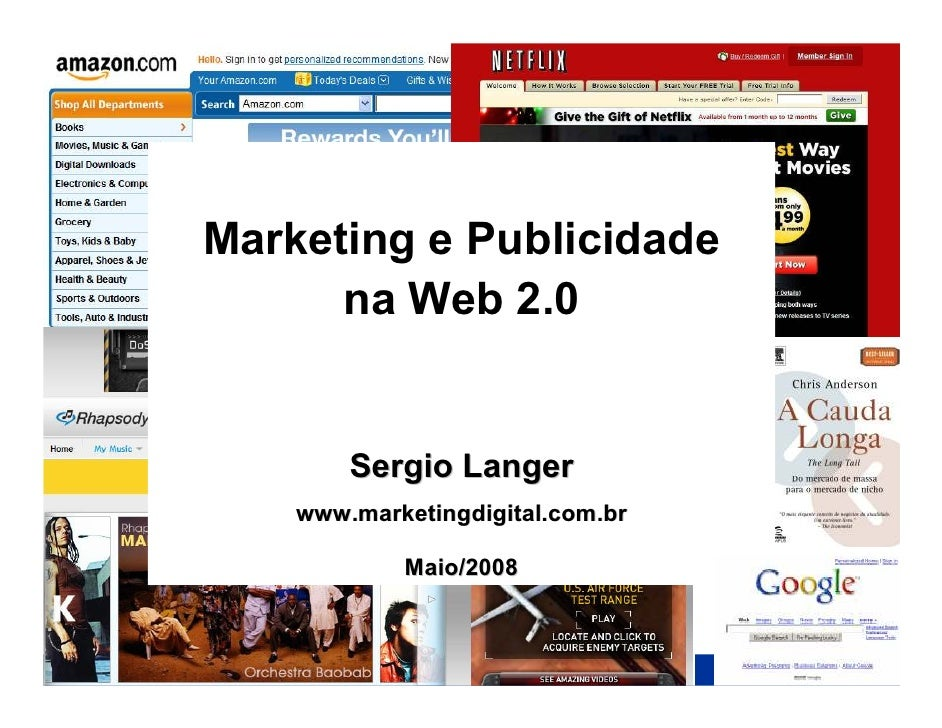www.marketingdigital.com.br     Marketing e Publicidade       na Web 2.0           Sergio Langer     www.marketingdigital....