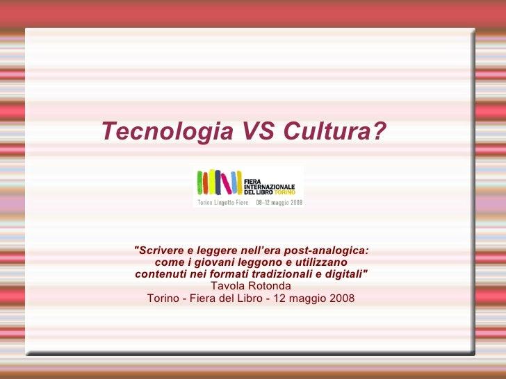 Tecnologia vs. cultura