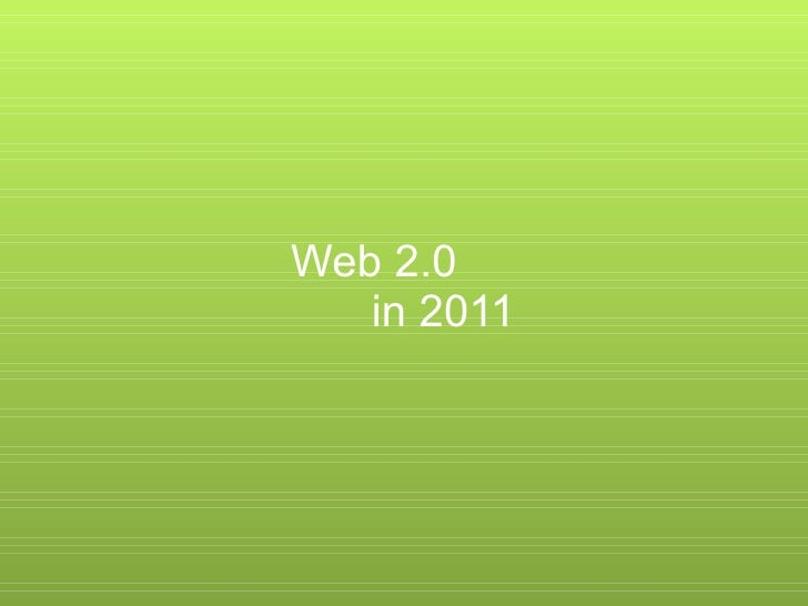 Web 2.0  in 2011