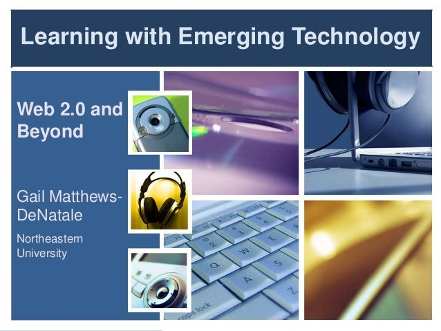 Learning with Emerging Technology