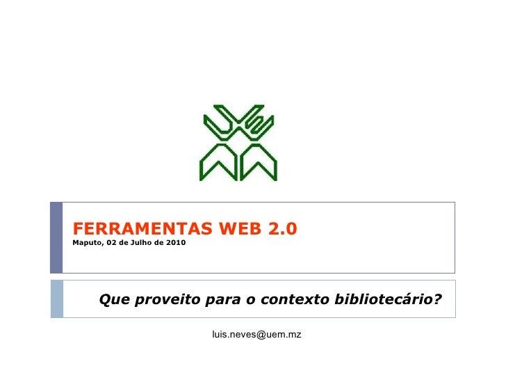 Ferramentas Web 2.0 para uso nas Bibliotecas da UEM