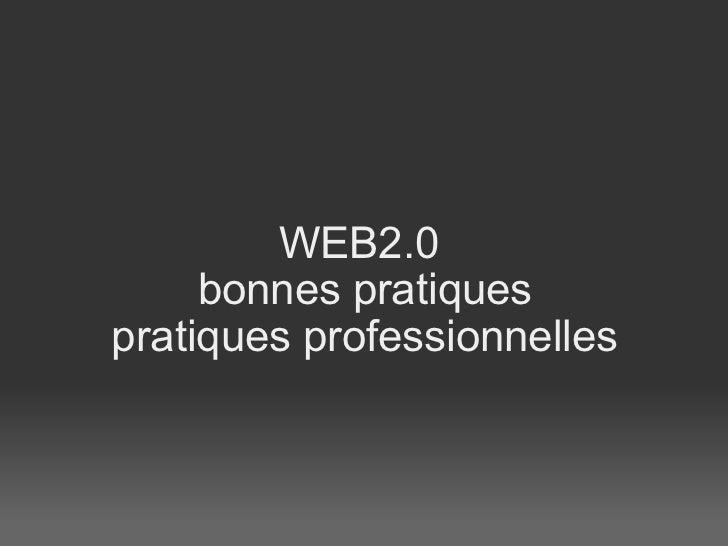WEB2.0 bonnes pratiques pratiques professionnelles