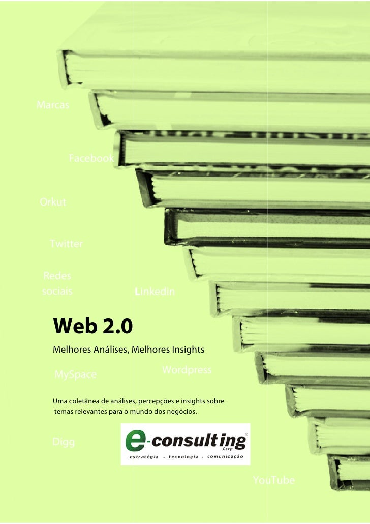 Marcas            Facebook   Orkut     Twitter  Redes sociais                    Linkedin     Web 2.0   Melhores Análises,...
