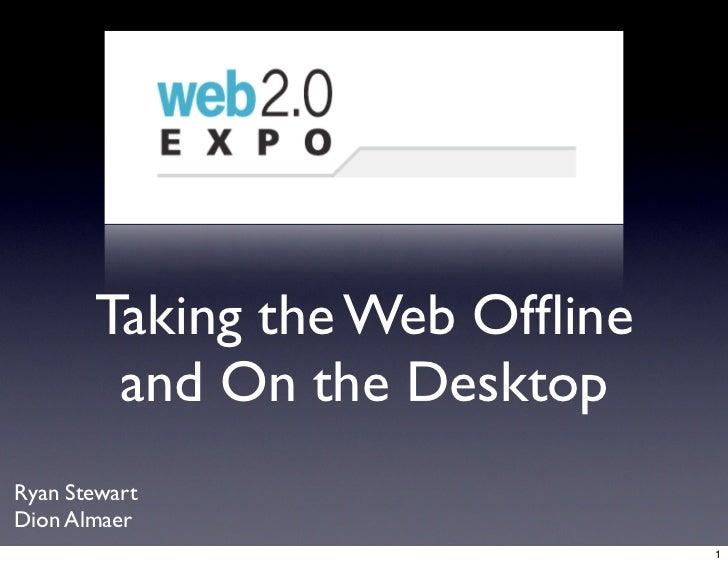 Web 2.0 Expo Ria Offline Desktop