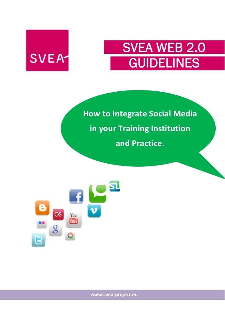 SVEA Web 2.0 Guidelines - How to Integrate Social Media in your Training Institution and Practice