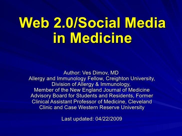 Web2 0 in Medicine - 2009 Update