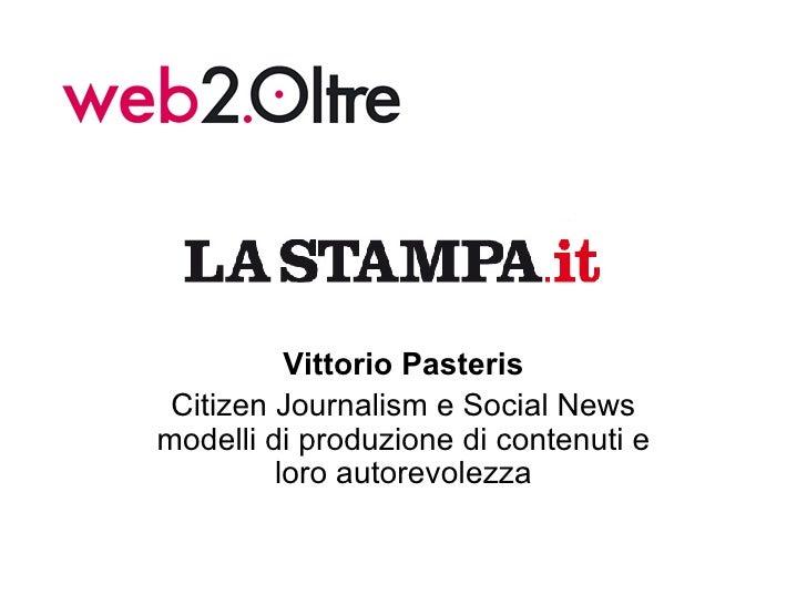 Vittorio Pasteris Citizen Journalism e Social News modelli di produzione di contenuti e loro autorevolezza