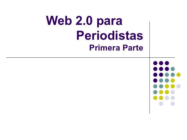 Web 2.0 para periodistas