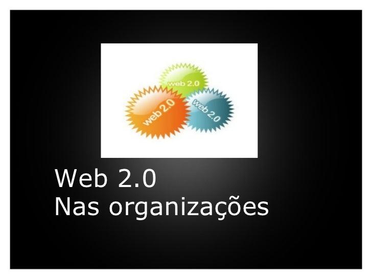 Web 2.0 Nasorganizações