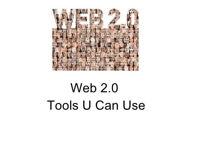 Web 2.0  Tools U Can Use
