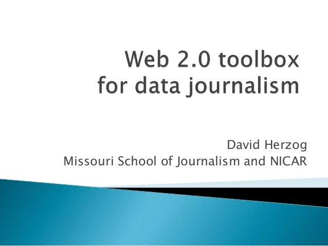 David Herzog  Missouri School of Journalism and NICAR
