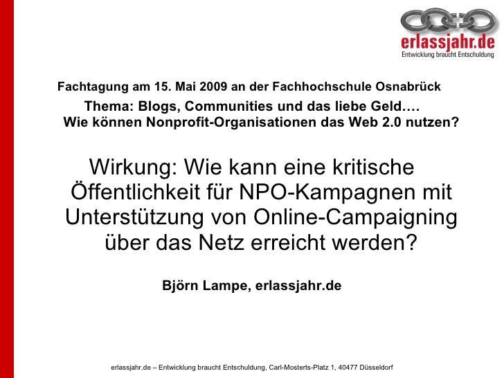 <ul><li>Fachtagung am 15. Mai 2009 an der Fachhochschule Osnabrück   </li></ul><ul><li>Thema: Blogs, Communities und das l...