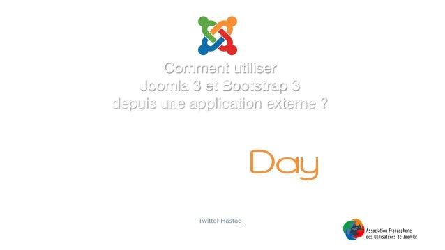 Comment utiliser Joomla 3 et Bootstrap 3 depuis une application externe ?