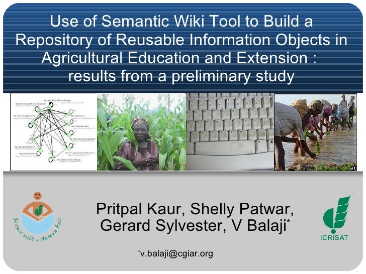 Use of Semantic Wiki Tool to Build a Repository of Reusable Information Objects in Agricultural Education and Extension : ...