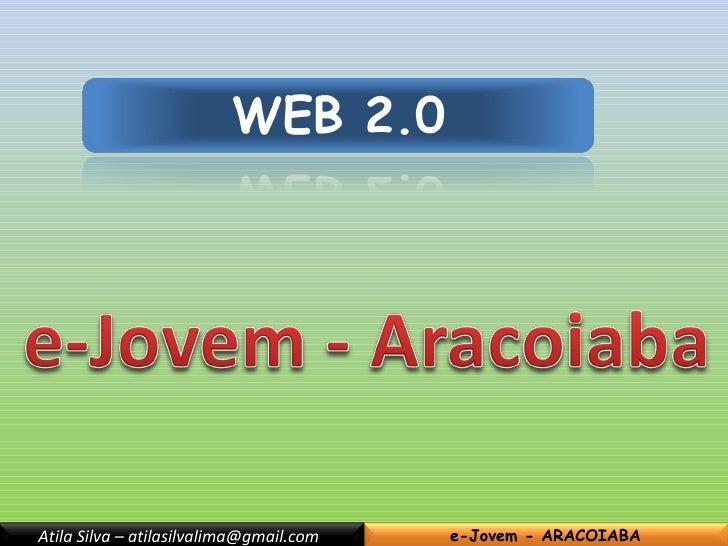 Web 2.0 - Aracoiaba