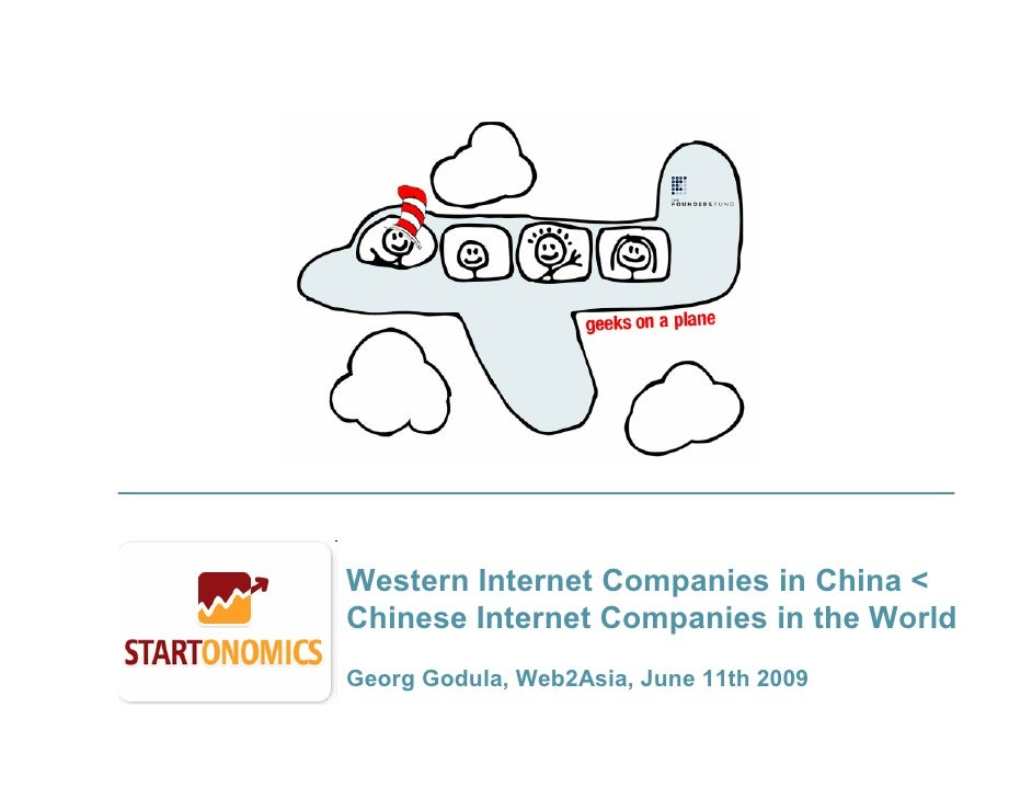 Western Internet Companies in China & Chinese Internet Companies in the World