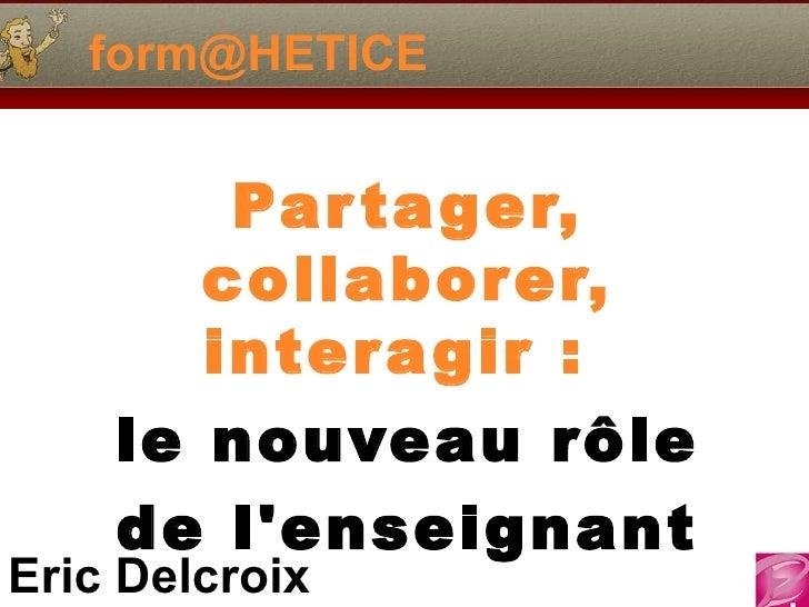 [email_address] Partager, collaborer, interagir :  le nouveau rôle de l'enseignant