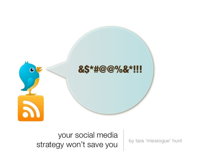 Your Social Media Strategy Won't Save You 2
