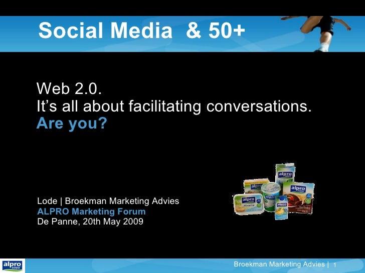 Online Marketing to Seniors via Social Media - Alpro Marketing Forum