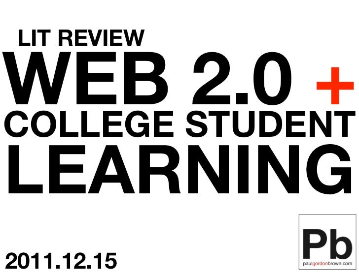 LIT REVIEWWEB STUDENTCOLLEGE        2.0 +LEARNING2011.12.15