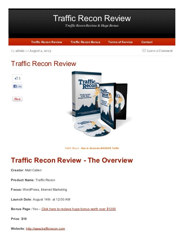 Traffic Recon Review Traffic Recon Review & Huge Bonus Leave a Comment 1 Like by admin on August 2, 2013 Traffic Recon Rev...