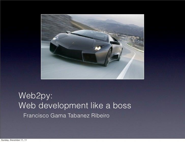 web2py:Web development like a boss