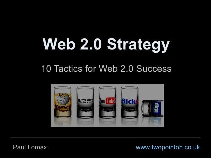A Web 2.0 Strategy: 10 tactics for success