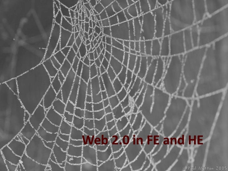 Web 2.0 in FE and HE<br />