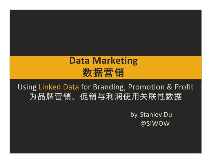 Data Marketing                 %#8 Using Linked Data for Branding, Promotion & Profit     ,8               Ñ Ü/ 4 %#      ...