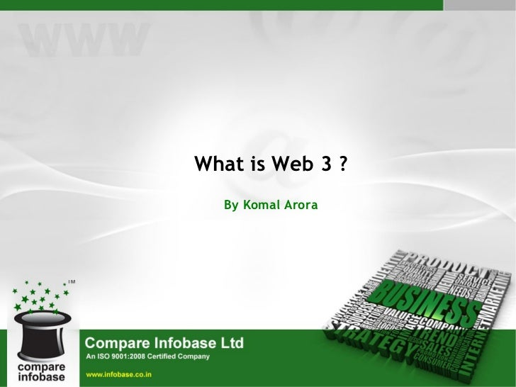What is Web 3 ? By Komal Arora