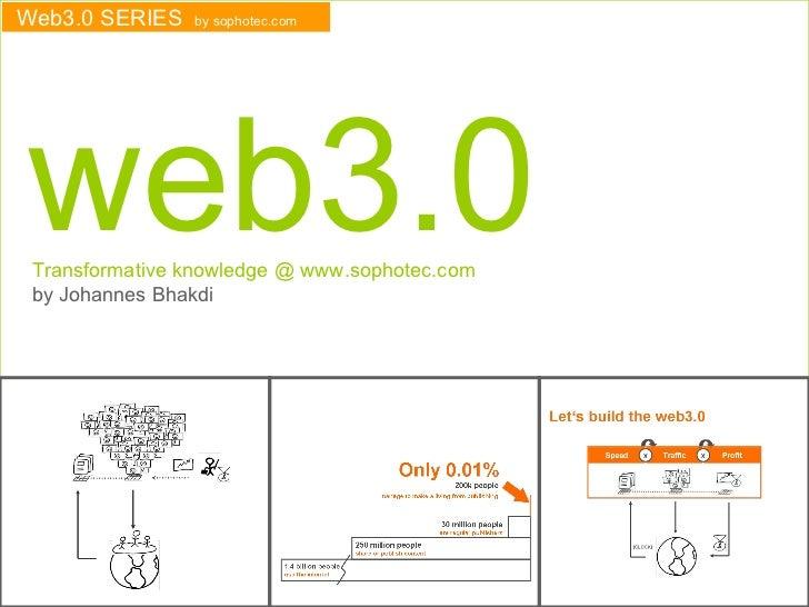 W EB  3.0 by Johannes Bhakdi THE BOOK www.sophotec.com
