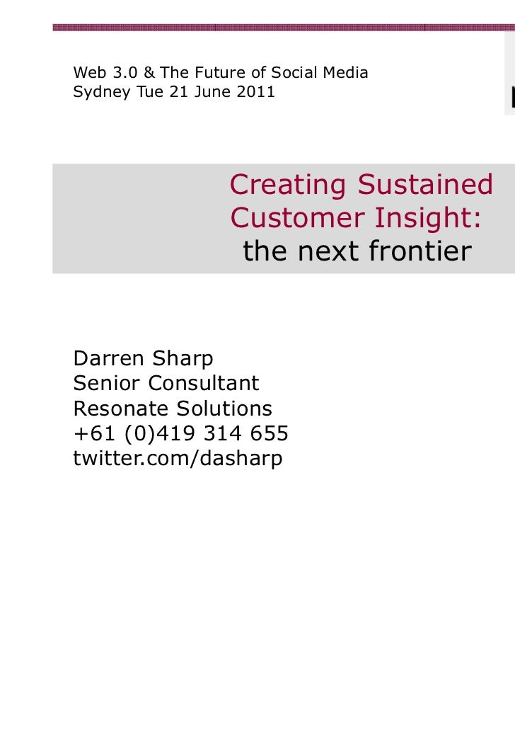 Creating Sustained Customer Insight