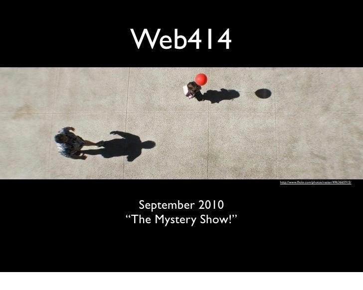 Web414 September 2010 Meeting