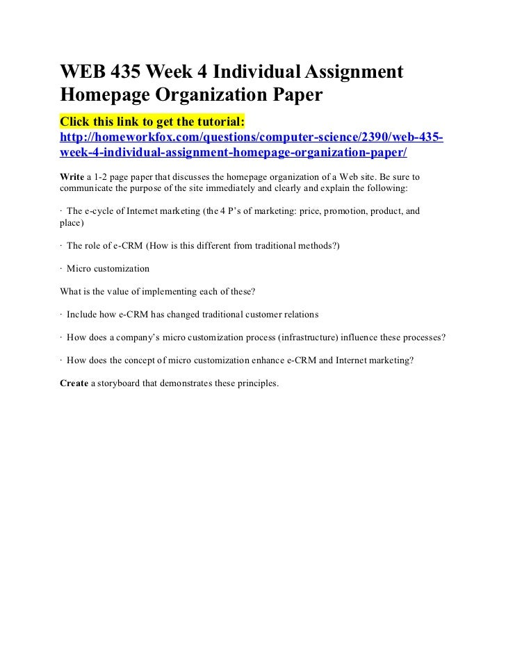 WEB 435 Week 4 Individual AssignmentHomepage Organization PaperClick this link to get the tutorial:http://homeworkfox.com/...
