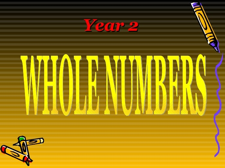 WHOLE NUMBERS Year 2