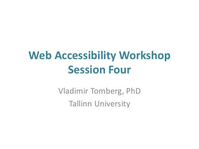 Web accessibility workshop 4