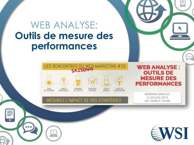 WEB ANALYSE: Outils de mesure des performances