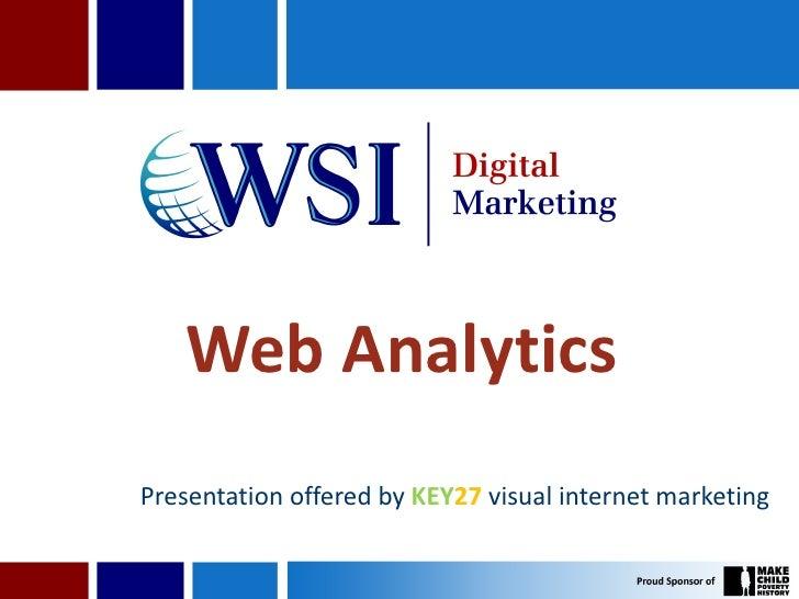 Web AnalyticsPresentation offered by KEY27 visual internet marketing