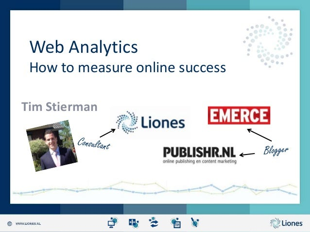 Web analytics - measuring your online succes