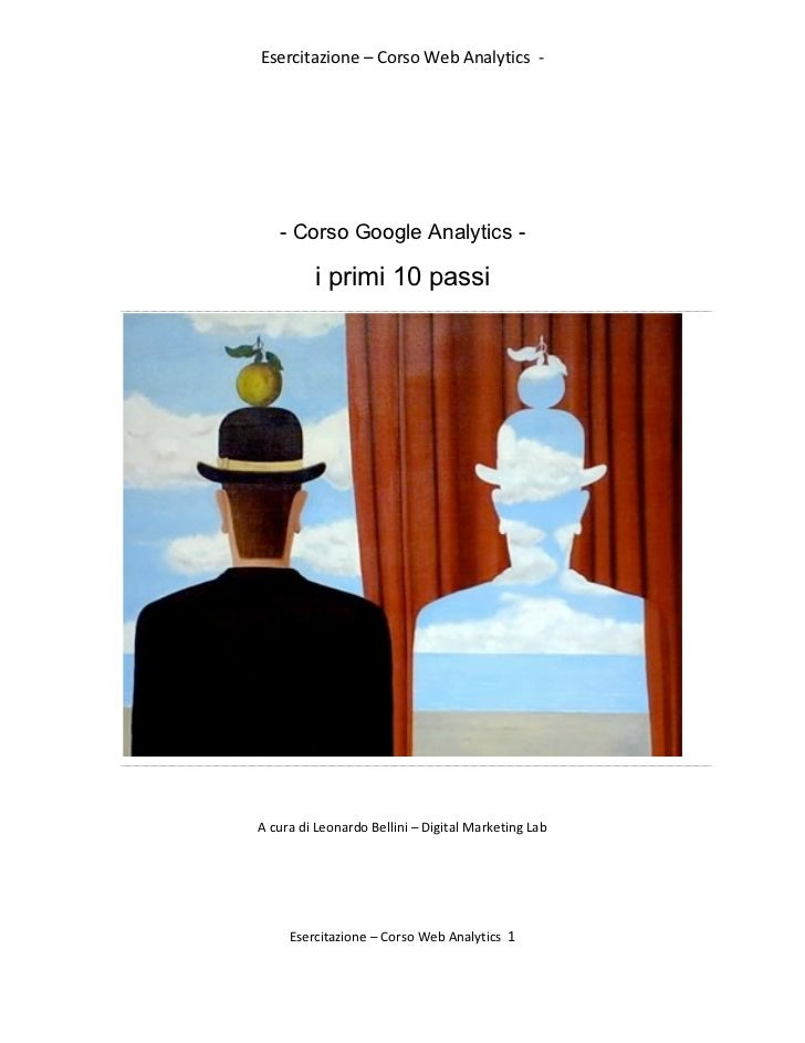 Esercitazione – Corso Web Analytics  -‐                 - Corso Google Analytics -                 ...