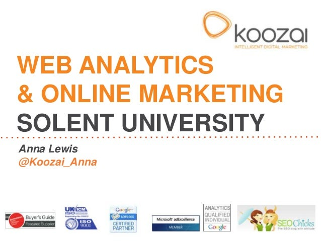 Web Analytics and Online Marketing - Solent University