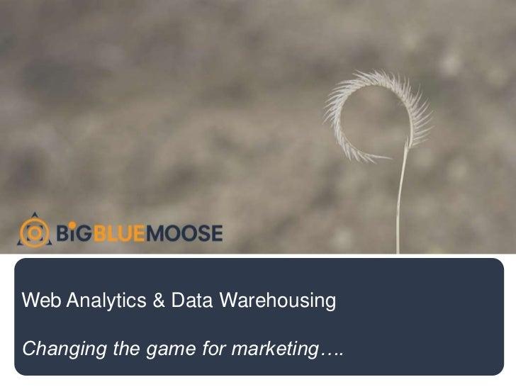 Web Analytics & Data Warehousing Preso For Syncsort