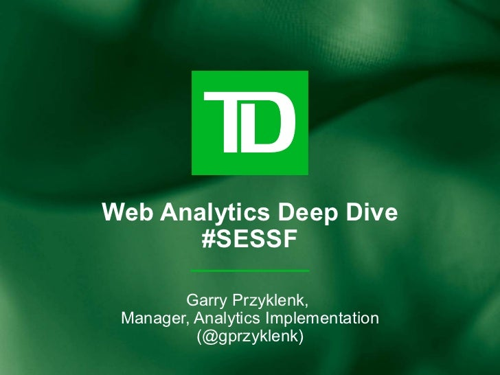 Web Analytics Deep Dive - SES San Francisco