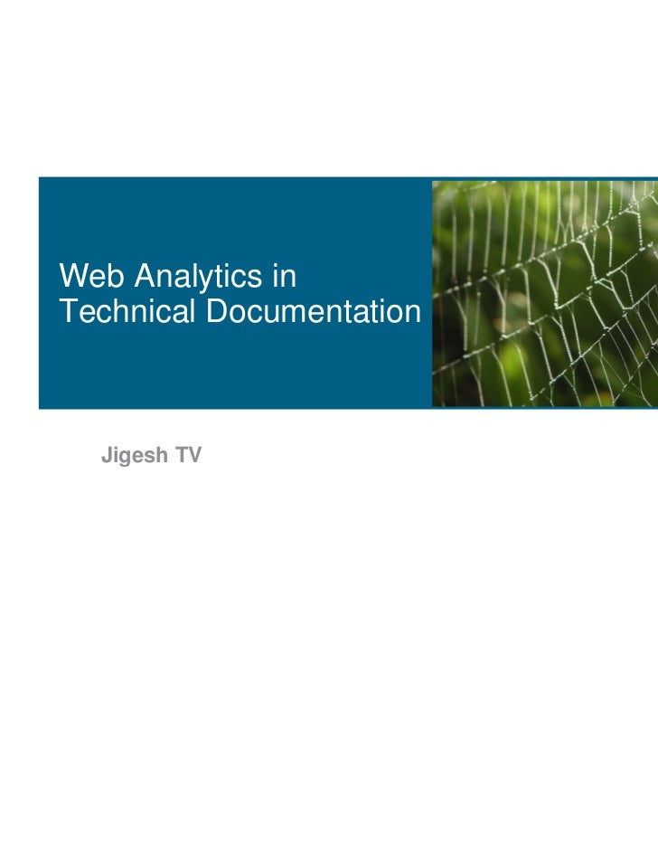 Web analytics in technical documentation by Jigesh T.V